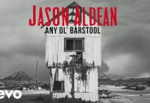 any ol barstool,jason aldean,barstool,single 'any ol barstool',jason aldean any ol barstool